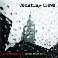 41cz1hqrh8l aa240  Album Review: Counting Crows   Saturday Nights & Sunday Mornings