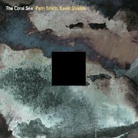 the coral sea   patti smith and kevin shields Album Review: Patti Smith   The Coral Sea
