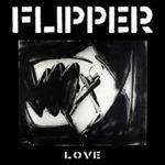 love Album Review: Flipper   Fight/Love