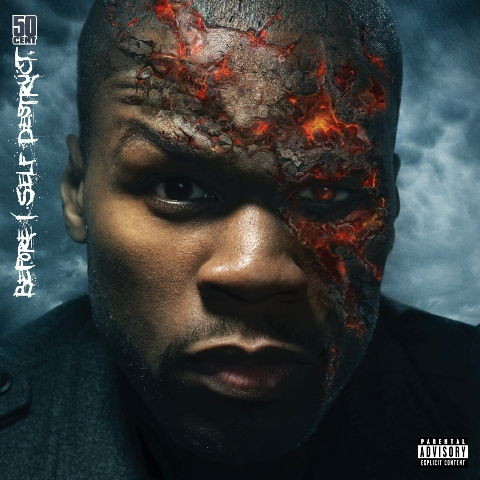 beforeiselfdestruct 50 Cents Before I Self Destruct gets an album cover, maybe possibly actually being released?