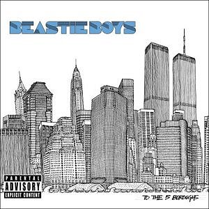 beastie boys to the 5 boroughs 289567 CoS Top of the Decade: The Albums