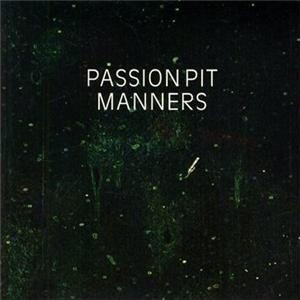 passion pit manners 7034100300 CoS Top of the Decade: The Albums