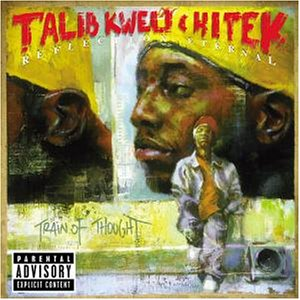 reflection eternal talib kweli hi tek train of thought CoS Top of the Decade: The Albums