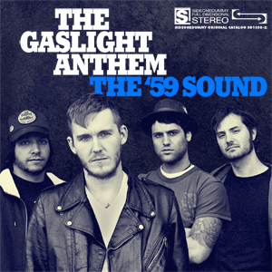 the gaslight anthem the 59 sound CoS Top of the Decade: The Albums