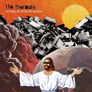 thermals thebodythebloodthemachine CoS Top of the Decade: The Albums