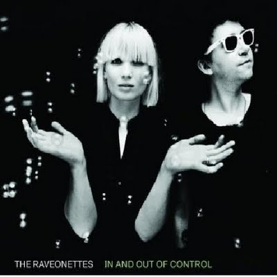 in x out of control the raveonettes 480 CoS Year End Report: The Top 100 Albums of 09: 100 76