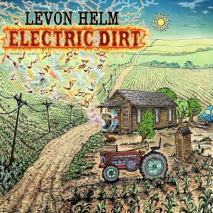 levon helm electric dirt cover1 CoS Year End Report: The Top 100 Albums of 09: 100 76