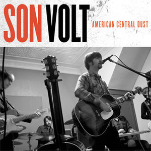 sonvolt americancentraldust2009 CoS Year End Report: The Top 100 Albums of 09: 100 76