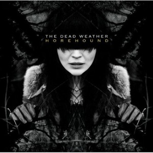 the dead weather horehound 473133 CoS Year End Report: The Top 100 Albums of 09: 25 1