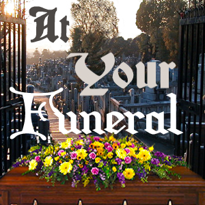 At your funeral