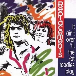 thereplacements itaintovertilthefat Taste of Independence: Or, how I got you to listen to The Replacements