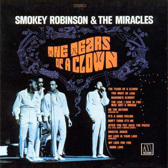 smokey robinson the miracles tears of a clown Dusting Em Off: Smokey Robinson & the Miracles   Make It Happen