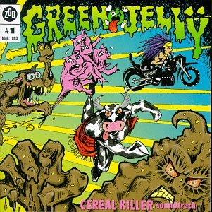 green jello cereal killer Audio Archaeology: When A Bands Name Isnt Theirs!