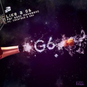 far east movement like a g6 CoS Year End Report: The Top 50 Songs of 2010