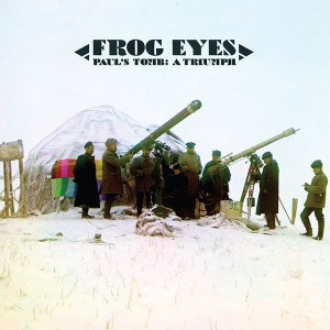 frog eyes pauls tomb a triumph CoS Year End Report: The Top 100 Albums of 2010