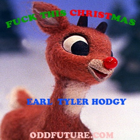 fuck this christmas Check Out: Odd Future   F*ck This Christmas