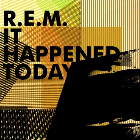 it happened today rem Check Out: R.E.M. feat. Eddie Vedder   It Happened Today