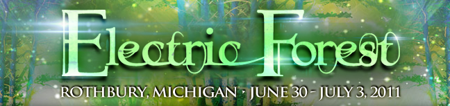 electric forest 2011 String Cheese Incident, Tiësto, Bassnectar head first ever Electric Forest festival