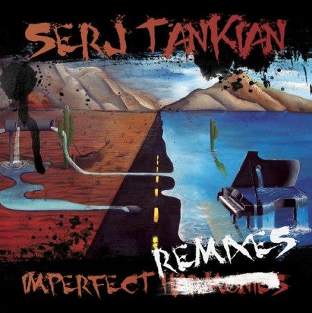 imperfectremixes Serj Tankian readies new EP, Imperfect Remixes