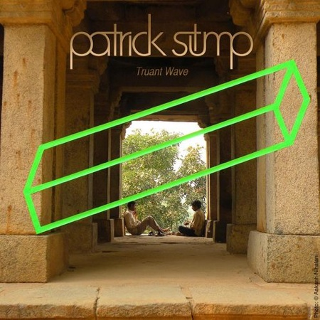 truant wave patrick stump Check Out: Patrick Stump serenades Cute Girls
