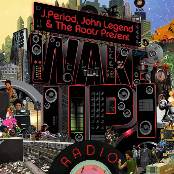 wakeup front588 The Roots & John Legend get reworked on Wake Up! Radio mixtape
