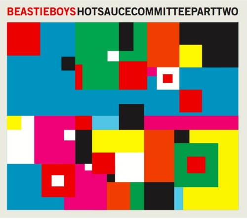 beastie boys hscpt2 Update: Beastie Boys confirm May 3rd release for Hot Sauce Committee Pt. 2