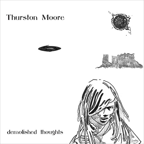 thurston moore demolished thoughts Check Out: Thurston Moore   Circulation