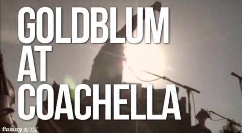 2011 04april 22 goldlblumcoach Watch: Coachella gets Goldblumed