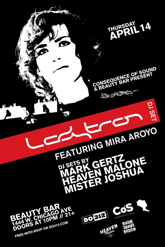 ladytron web Dont Forget: Ladytron DJ Set feat. Mira Aroyo! Tonight at Chicagos Beauty Bar!