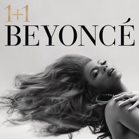 beyonce 11 Check Out: Beyoncé   1+1
