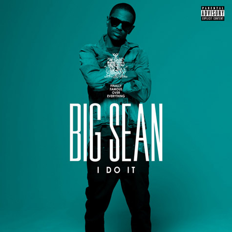 big sean i do it Check Out: Big Sean   I Do It