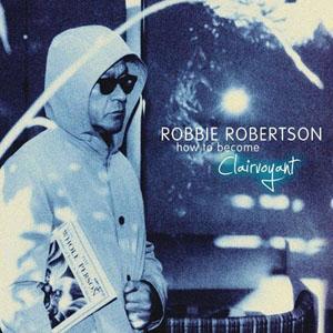 robbie robertson Interview: Robbie Robertson