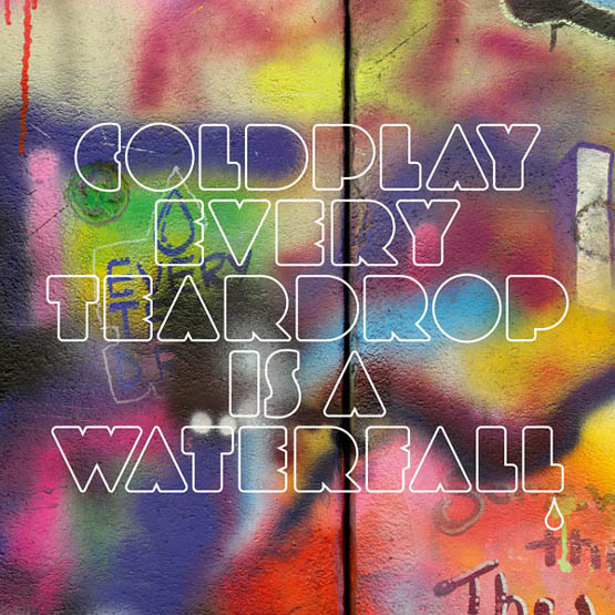 """coldplay every teardrop is a waterfall Check Out: Coldplay   """"Every Teardrop is a Waterfall"""""""