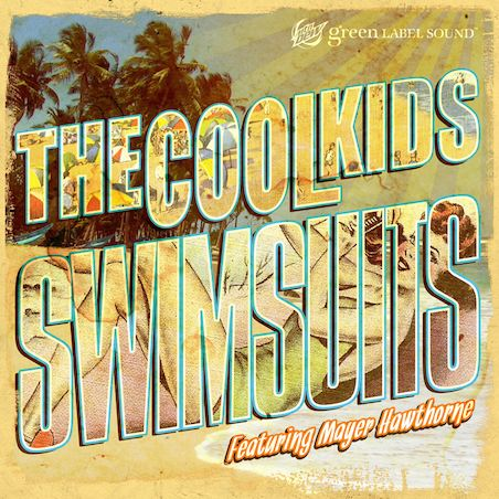 cookids Check Out: The Cool Kids ft. Mayer Hawthorne   Swimsuits