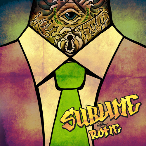 sublime with rome yours truly This really exists: Sublime with Rome ft. Wiz Khalifa   Can You Feel It