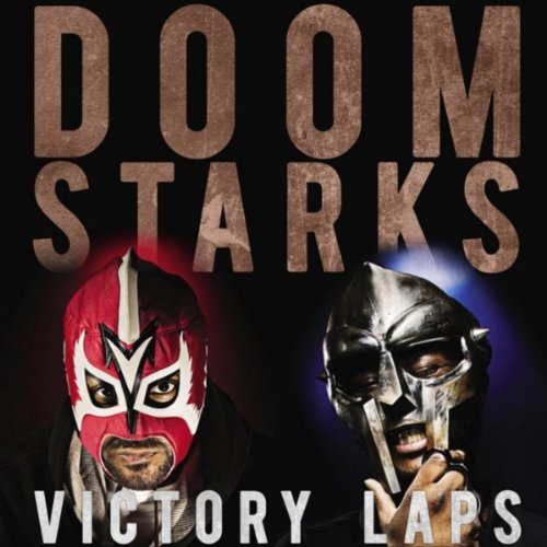 doomstarks2 Check Out: DOOMSTARKS   Victory Laps