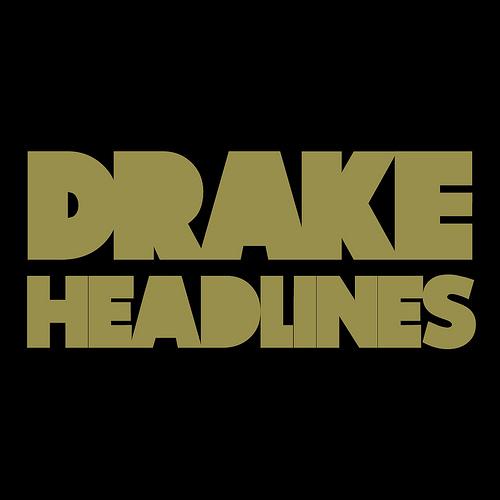 drake headlines Check Out: Drake   Headlines