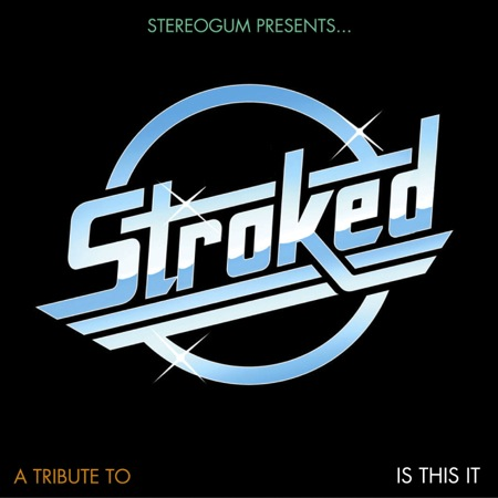 strokes stereogum Download: Stereogums Is This It tribute