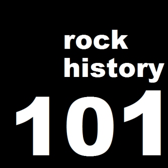 rockhistory101thumb Songs with Must Hear Backstories Vol. II