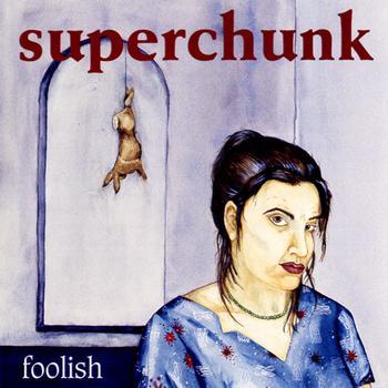 superchunkfoolish Merge Records to reissue Superchunks Foolish