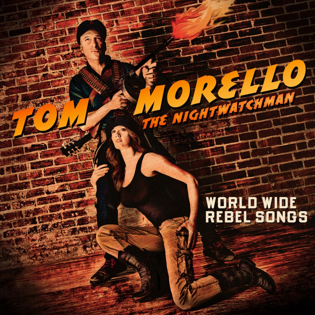 tom morello world wide rebel songs 2517 1024x1024 Tom Morello announces new Nightwatchman LP: World Wide Rebel Songs