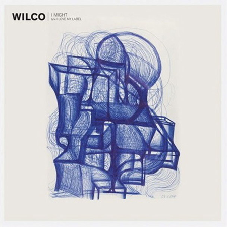 wilco i might Video: Wilco   I Love My Label (Nick Lowe cover)