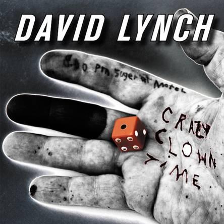 "crazyclowntime Check Out: David Lynch   ""Crazy Clown Time"""