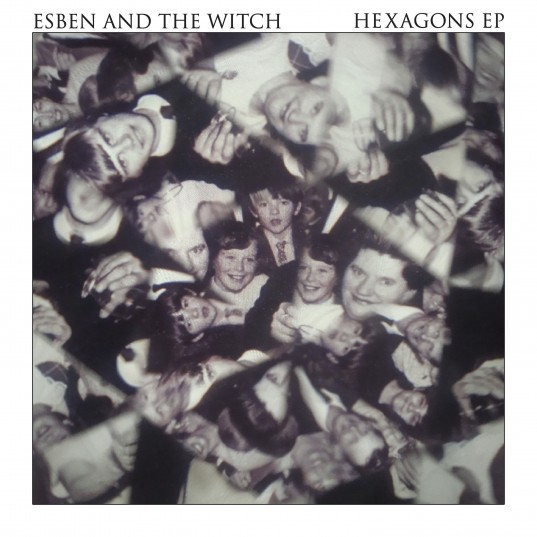 esben and the witch hexagons ep Esben and the Witch announces new EP: Hexagons