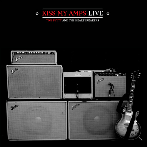 kissmyamps Tom Petty announces Record Store Day Black Friday exclusive: Kiss My Amps (Live)