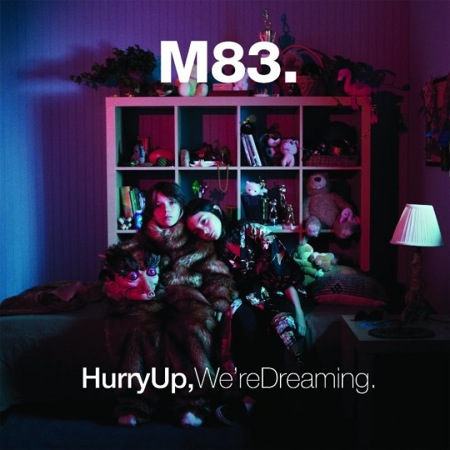 m83 Stream: M83    Hurry Up, We're Dreaming
