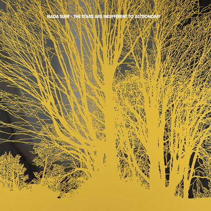 nada surf the stars are indifferent to astronomy Nada Surf announces new album: The Stars Are Indifferent to Astronomy