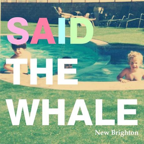 said5 Check Out: Said the Whale   New Brighton (CoS Premiere)