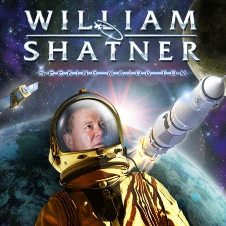 william shatner seeking major tom cos Stream: William Shatner   Seeking Major Tom