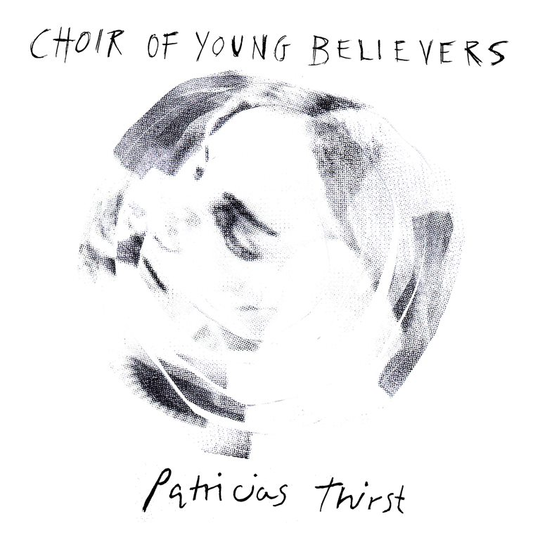 392284 10150366028041033 31435261032 8470710 385310744 n Check Out: Choir of Young Believers   Patricias Thirst